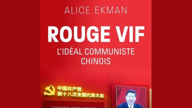 ≪선홍색: 중국 공산주의의 이상≫(Rouge vif. L'idéal communiste chinois)